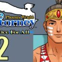 Phoenix Wright Ace Attorney: JFA -22- THE NEW WITNESS!