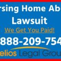 Nursing Home Abuse / Elder Abuse Lawsuit – (888) 209-7544 – Helios Legal Group – Lawyer & Attorney